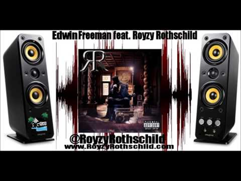 Edwin Freeman .feat Royzy Rothschild  - Like The Rothschilds