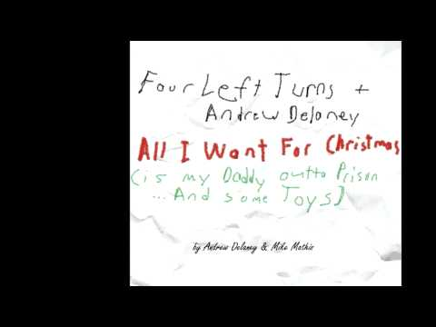 All I Want For Christmas Is My Daddy Out of Prison... And Some Toys