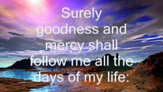 Psalm23 - The Lord Is My Shepherd