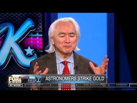 Michio Kaku - Astronomers Strike Gold