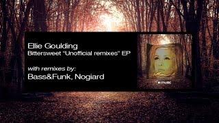 """Ellie Goulding - Bittersweet """"Unofficial remixes"""" EP (SUMEP004)"""