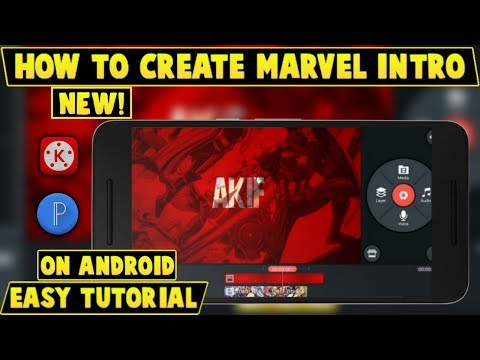 Download How To Make Marvel Intro With Kine Master Hindi Technical