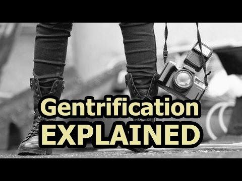 Gentrification Explained