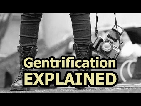 Gentrification Explained