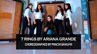 7 RINGS by Ariana Grande | Dance Choreography | Prachi Sanghvi