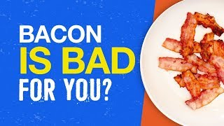 Storytime! Bacon causes cancer