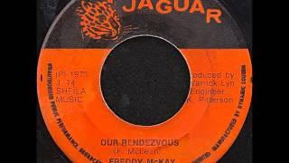 Freddie McKay - Our Rendezvous [1973]