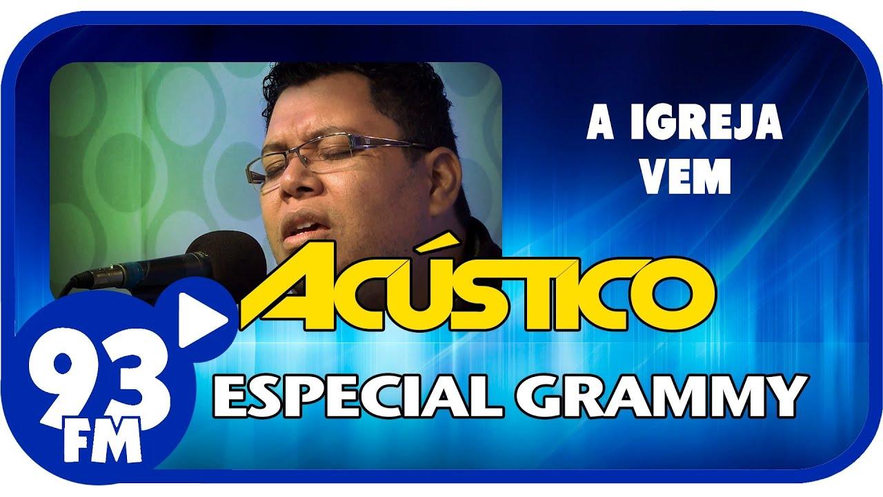 Anderson Freire - A IGREJA VEM - Acústico 93 Especial Grammy - AO VIVO - Novembro de 2013