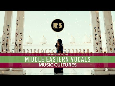 MIDDLE EASTERN VOCALS | MUSIC CULTURES | ROYALTY FREE