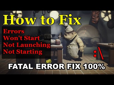 How to Fix Fatal Error Little Nightmares | Little Nightmares Fatal Error fixed 100%