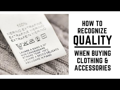 How to recognize poor vs. good quality in clothes (in 5 ...