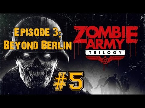 ZOMBIE ARMY TRILOGY! Walkthrough▐ Episode 3: Beyond Berlin - Freight Train of Fear (Part 2)