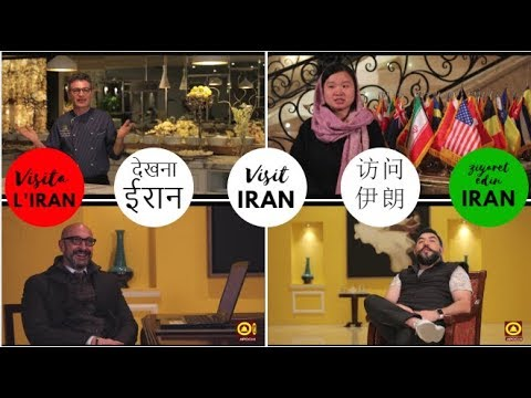 """People invite you to travel to Iran """"with their own language"""" 