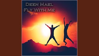 Fly With Me (Radio Mix)