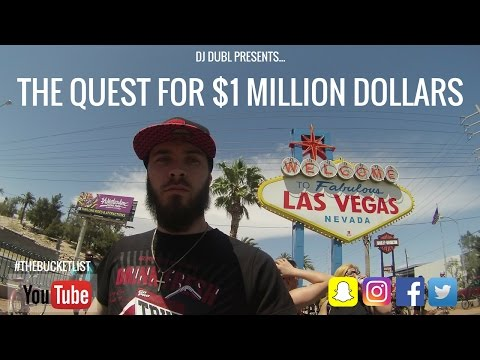 The Quest For $1 Million Dollars (Go Pro in Las Vegas) - #TheBucketList