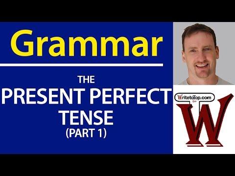 IELTS / TOEFL Grammar - Present Perfect Tense Use