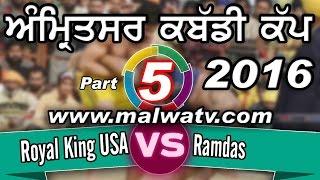 AMRITSAR KABADDI CUP - 2016 ! SEMI FINAL 1st ! ROYAL KING USA vs RAMDAS | FULL HD ! Part 5th