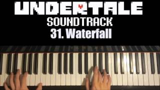 Undertale OST - 31. Waterfall (Piano Cover by Amosdoll)