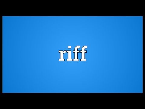 Riff Meaning