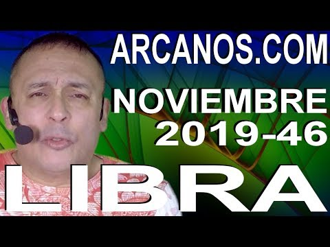 libra-noviembre-2019-arcanos.com---horóscopo-10-al-16-de-noviembre-de-2019---semana-46