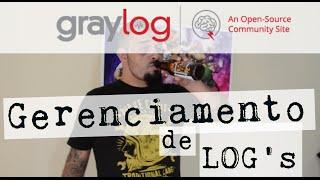 [ LinuxTips ] - Gerenciamento de Log's com o Sensacional Graylog, ElasticSearch e MongoDB