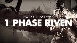 ONE PHASE Riven Kill | Last Wish Final Boss | Destiny 2