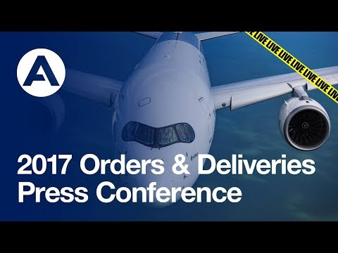 2017 Orders & Deliveries Press Conference