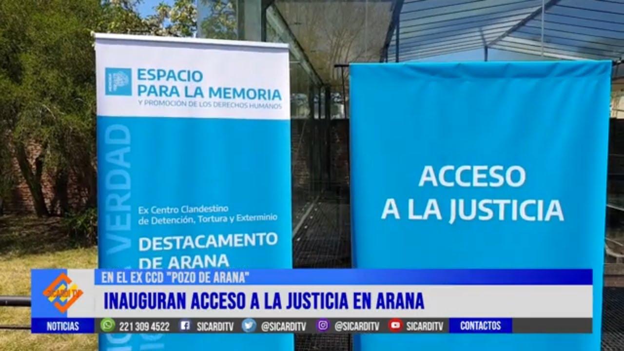 Quedó inaugurado el Acceso a la Justicia en el Ex Pozo de Arana