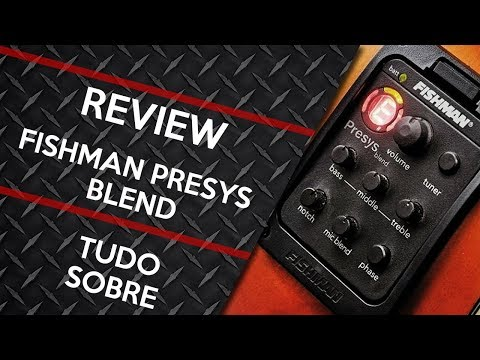 Fishman Presys Blend Preamp - Review E Dicas #2 - JoJo Guitar