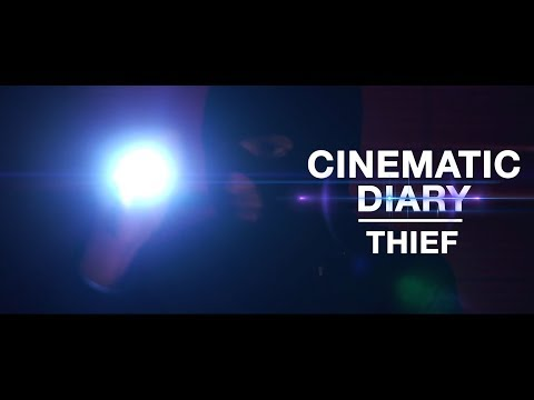 Cinematic Diary - Thief (Hırsız)