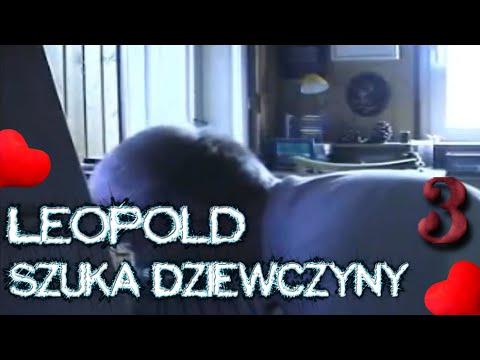 Leopold szuka Dziewczyny 3