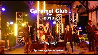 Caramel Club   Party Gigs 2019