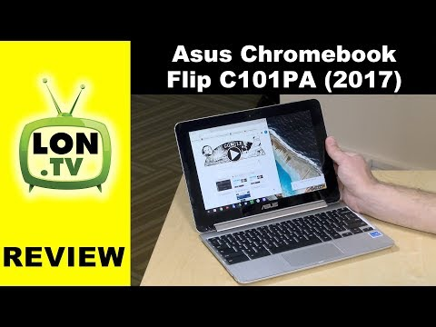 ASUS Chromebook Flip C101PA Review - 2-in-1 With ChromeOS and Android Apps New for 2017