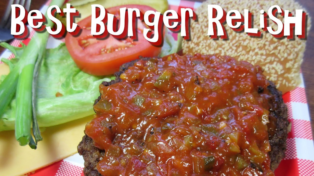 The Best Burger Relish Homemade Hamburger Relish Recipe Youtube