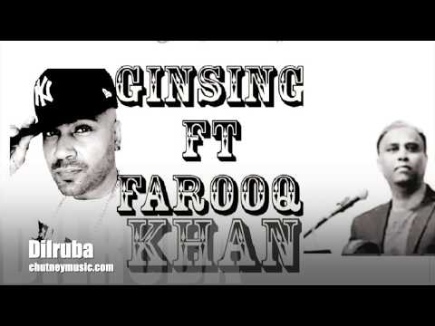 Dilruba by Ginsing ft Farooq Khan | chutneymusic.com