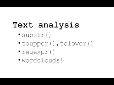 Introduction To R - Lesson 5 - Text Analysis, Substr(), Regexpr()