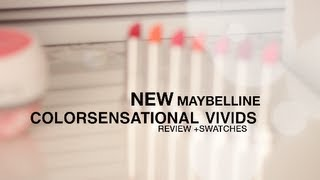 NEW Maybelline Color Sensational Vivids Review amp Swatches