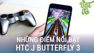 Vật Vờ| Những lý do nên mua HTC J Butterfly 3 HTV31