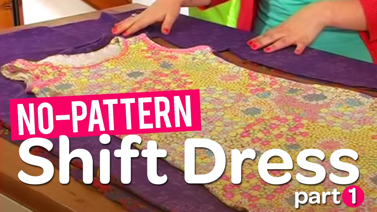 3521f3c56b Create your own gorgeous no-pattern shift dress! Part 1 - YouTube