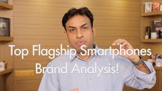 My Analysis On Flagship Smartphone Brands in 2017 - Apple, Samsung, Google & LG