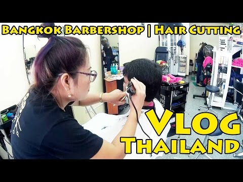 VLOG Thailand: Bangkok Barbershop | Hair Cutting