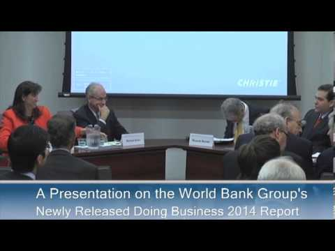 A Presentation on the World Bank Group's Newly Released Doing Business 2014 Report