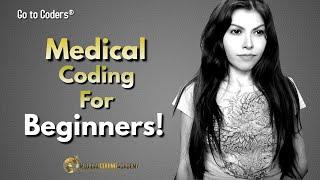 Medical Coding: For Beginner Coders