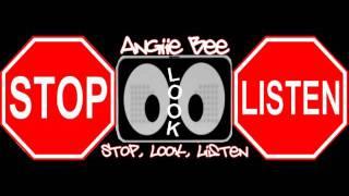 Video [[Original]] • Stop, Look, Listen • Angiie Bee download MP3, 3GP, MP4, WEBM, AVI, FLV November 2018