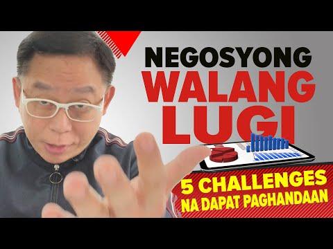 Negosyong Walang Lugi !? Paghandaan itong 5 Challenges