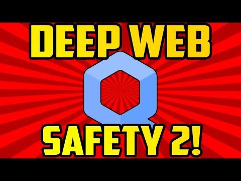 DEEP WEB SAFETY 2!
