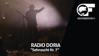 Radio Doria - Sehnsucht Nr. 7 (live durch den Welterbefilter)