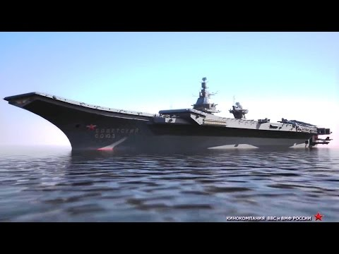 Russia Next Generation Nuclear Aircraft Carrier Concept [1080p]