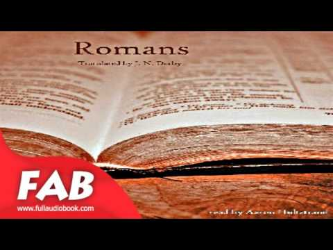 Bible Darby NT 06 Romans Full Audiobook by DARBY BIBLE by Bibles