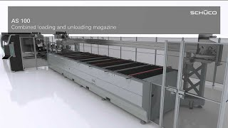 Schüco machine AS 100 - Combined loading and unloading magazine